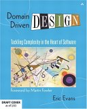 Domain-Driven Design. Tackling Complexity in the Heart of Software.