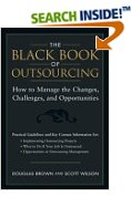 The Black Book of Outsourcing How to Manage the Changes, Challenges and Opportunities