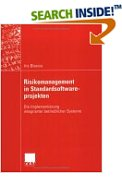 Risikomanagement in Standardsoftwareprojekten. Die Implementierung integrierter betrieblicher Systeme.